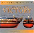 The 100-Gun Ship Victory (Anatomy of the Ship Series)